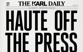 The Karl Lagerfeld Daily Newspaper | Haute Off The Press