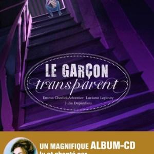 Le Garçon Transparent paru aux éditions La Martinière jeunesse