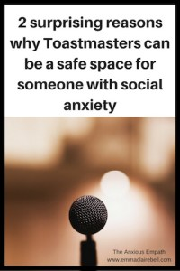 Toastmasters as a safe place for social anxiety