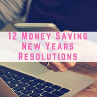 12 Money Saving New Years Resolutions