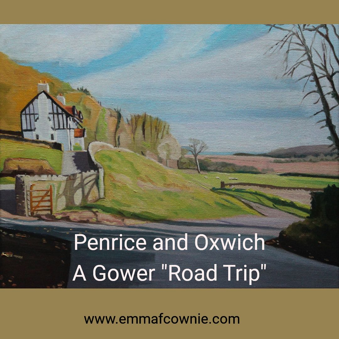 """Penrice and Oxwich. A Gower """"Road Trip"""""""