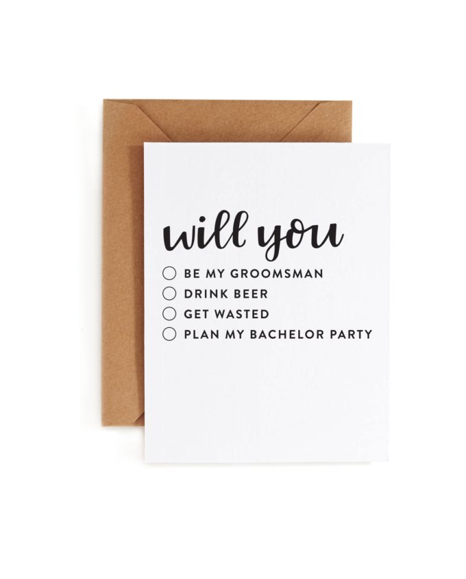 will you... | Funny Groomsmen Cards He'll Actually Want to Send | via http://emmalinebride.com/groomsmen/groomsmen-cards-funny/
