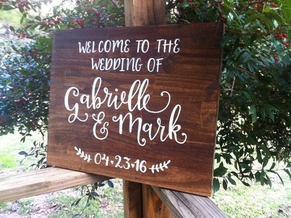 welcome to the wedding of sign by ArtAndSoulShoppe via 26 Things Guests Love at Weddings from A to Z   http://emmalinebride.com/planning/things-guests-love-at-weddings/