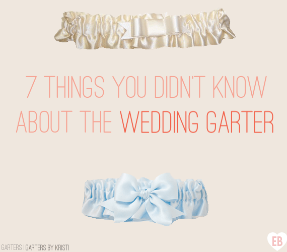 7 Things You Didn't Know About The Wedding Garter
