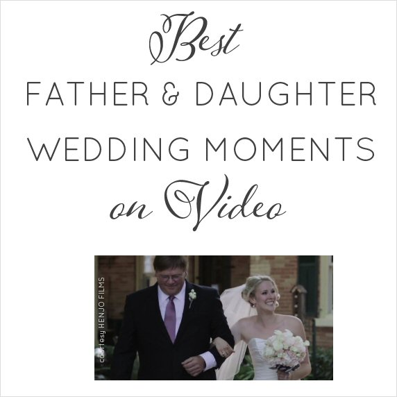 Best Father and Daughter Wedding Moments (VIDEO) | http://emmalinebride.com/planning/father-and-daughter-wedding-moments/