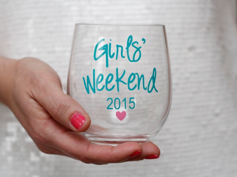 crazy lovely girls weekend wine glass