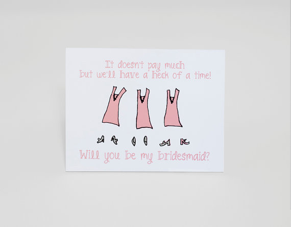 doesnt pay much bridesmaid card (be my bridesmaid card)