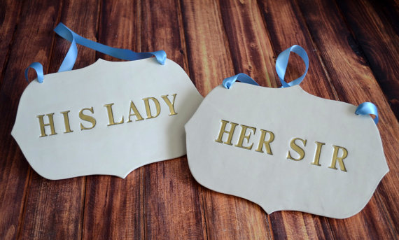 custom wedding chair signs | his lady and her sir wedding chair signs