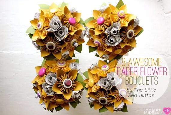 8 Incredible Paper Flower Bouquets (bouquet: The Little Red Button) via EmmalineBride.com
