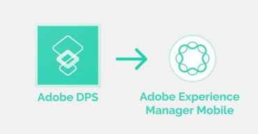 Adobe DPS pasa a ser Adobe Experience Manager Mobile