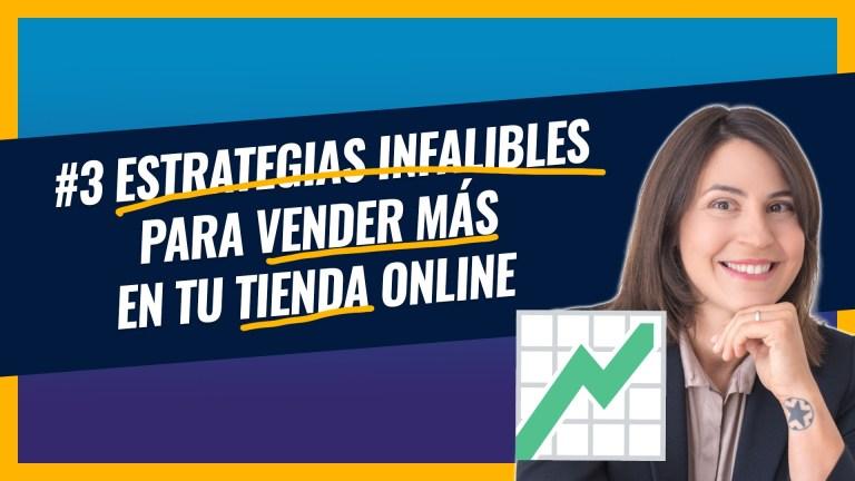 Estrategias para vender más en tu tienda on-line