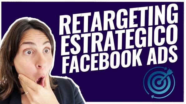 retargeting estrategico facebook ads