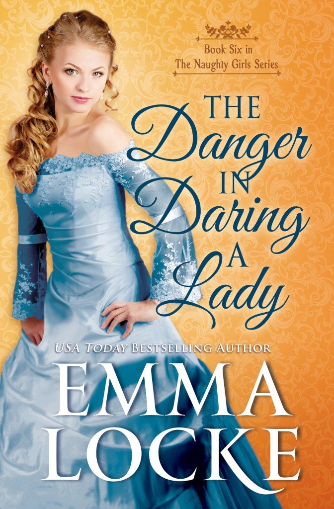 Book Cover: The Danger in Daring a Lady
