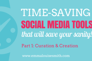 Time-saving social media tools that will save your sanity! Part 1