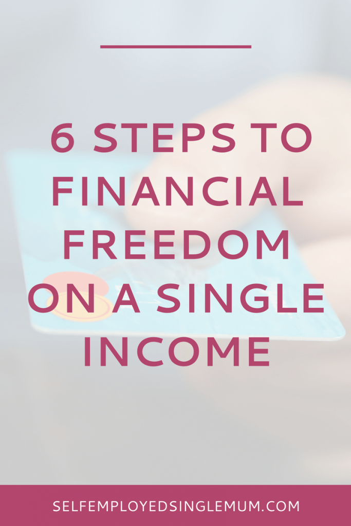Worried about how to manage your money on a single income? Here are 6 steps to financial freedom | personal finance, money management, single mother, single mum, single mom, YNAB, budgeting, debt plan, debt management, pay off your debts, debt snowball, save money, savings plan