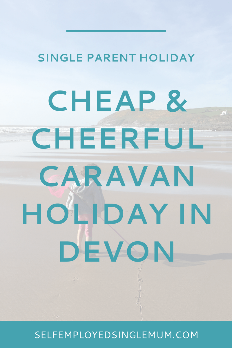 Find out how we snagged a cheap and cheerful caravan park holiday in Devon - and why it's a great holiday option for single parents | single parent holidays, single mum, single mother, North Devon, Croyde, UK holidays, cheap holidays, Parkdean holiday resorts, Ruda holiday park