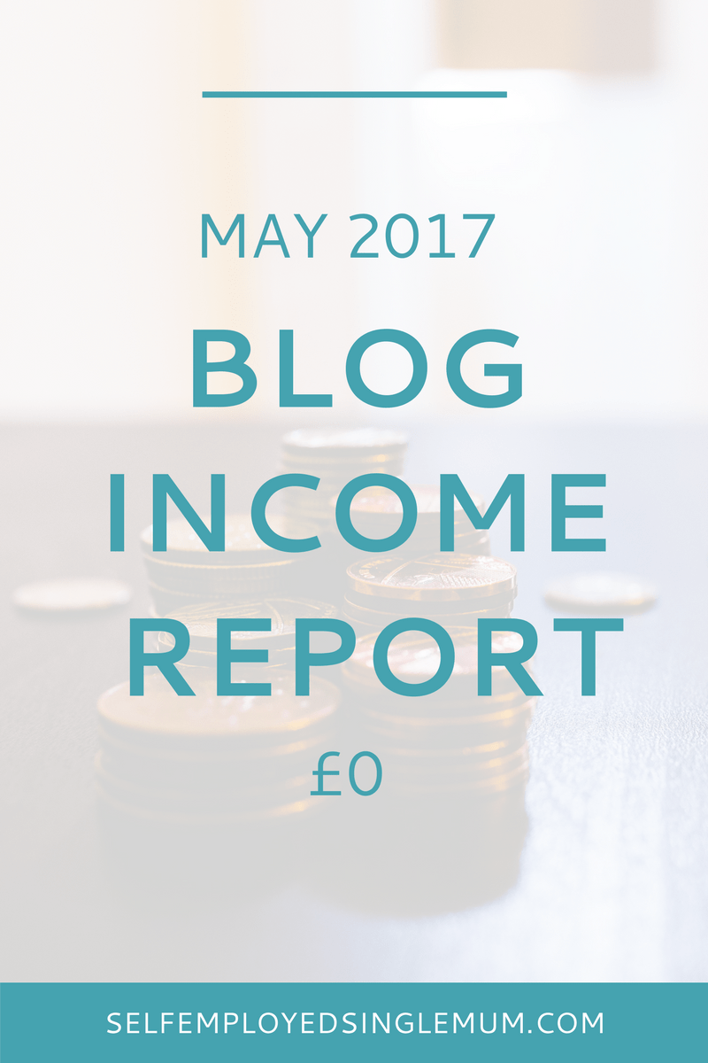 My blog traffic and income report for May 2017 | blogger income report, 2017 income report, business income report, May income report, blogging for beginners, blogging for money, make money blogging, self-employment ideas, freelance tips, blog traffic report
