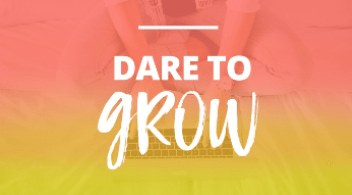 XO Sarah's Dare to Grow