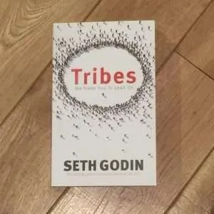 Tribes by Seth Godin - How to overcome the fear of criticism and so much more