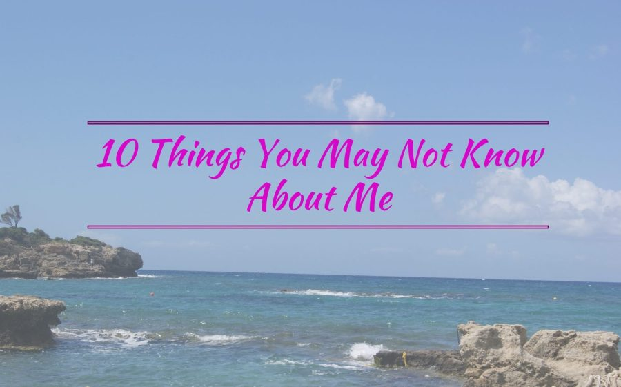 10 things you may not know about me written across an image of the sea