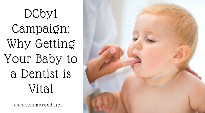 DCby1 campaign, why getting your baby to a dentist is vital