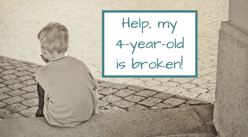 Help, My Four-Year-Old is Broken!