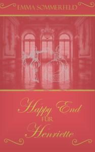 Leseprobe Happy End für Henriette