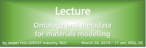 """Lecture on """"Ontology and metadata for materials modelling"""""""