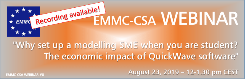 "EMMC Webinar ""Why set up a modelling SME when you are student? The economic impact of QuickWave software"" - RECORDING AVAILABLE!!!"