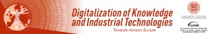 """Digitalization of Knowledge and Industrial Technologies - Towards Horizon Europe"""