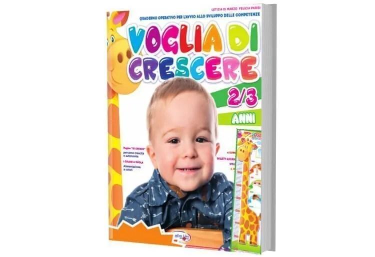 """Quaderno operativo """"VOGLIA DI CRESCERE"""" per 2-3 anni"""