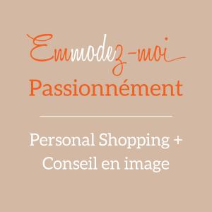 Personal shopping Conseil en Image à Lyon Emmodez-moi