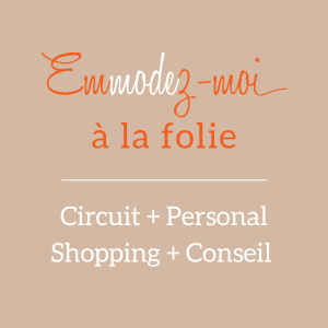 Circuit mode Lyon Personal shopping Conseil en Image Emmodez-moi