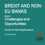 Report published by EMEA partner, Centre for Banking Research at Cass Business School, shows City of London will remain an international financial hub after Brexit