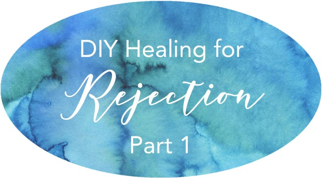 generational healing for rejection