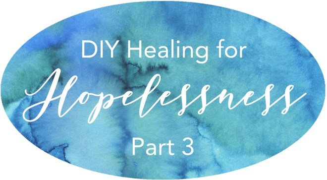 do it yourself self help hopelessness helplessness victim trauma injustice healing powerlessness