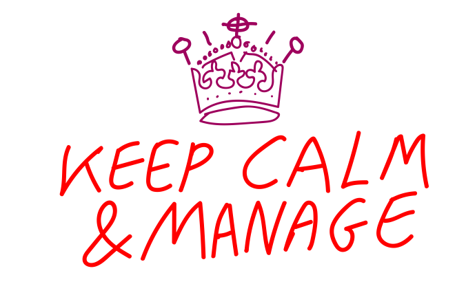 When managing relationships and in emotional intelligence or in EI in general keep calm and manage.