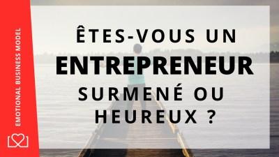 comment devenir un entrepreneur heureux et libre