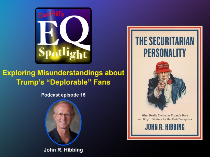 "Image of Author, John R. Hibbing and his book ""The Securitarian Personality"" Which has an image of Trump as Uncle Sam on the cover"
