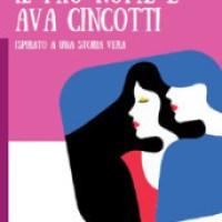 Segnalazione nuova uscita :  Il mio nome è Ava Cincotti di Elisa Manzini