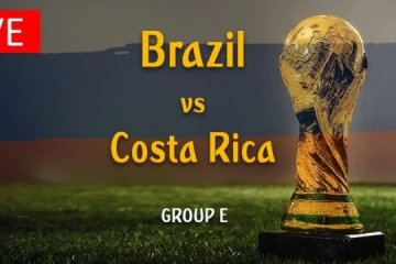 Live Stream Worldcup FIFA 2018 Brazil vs Costa Rica