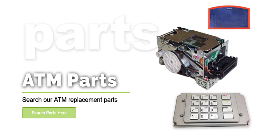 ATM Machine Parts from Empire ATM Group, shop online at empireatmgroup.com