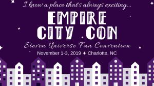empire city con steven universe fan convention november 1-3 charlotte north carolina