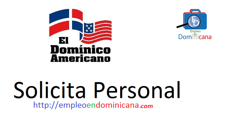 Vacante disponible Instituto Cultural Dominico Americano requiere personal