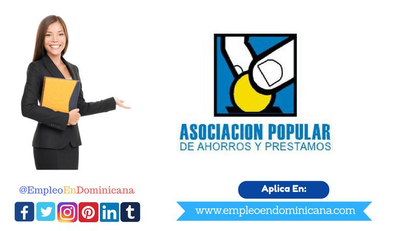 VACANTE DE EMPLEOS EN LA ASOCIACION POPULAR DE AHORROS Y PRESTAMOS