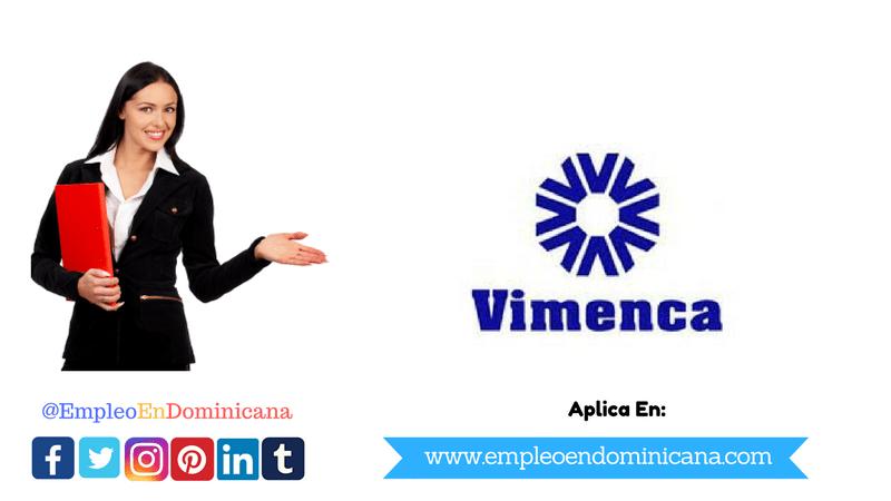 vacante de trabajo en vimenca Santo Domingo