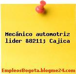 Mecánico automotriz lider &8211; Cajica