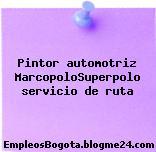 Pintor automotriz MarcopoloSuperpolo servicio de ruta