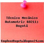 Técnico mecánico automotriz &8211; Bogotá