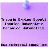 Trabajo Empleo Bogotá Tecnico Automotriz Mecanico Automotriz